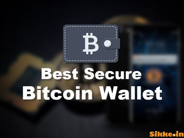 Top Best Bitcoin Wallets BTC Secure karne ke liye